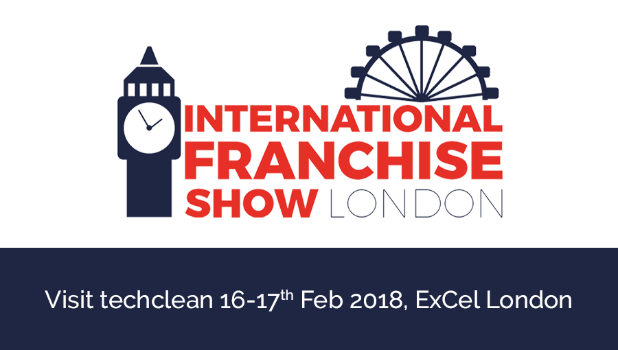 Techclean at The International Franchise Show – 16/17th February ExCel, London
