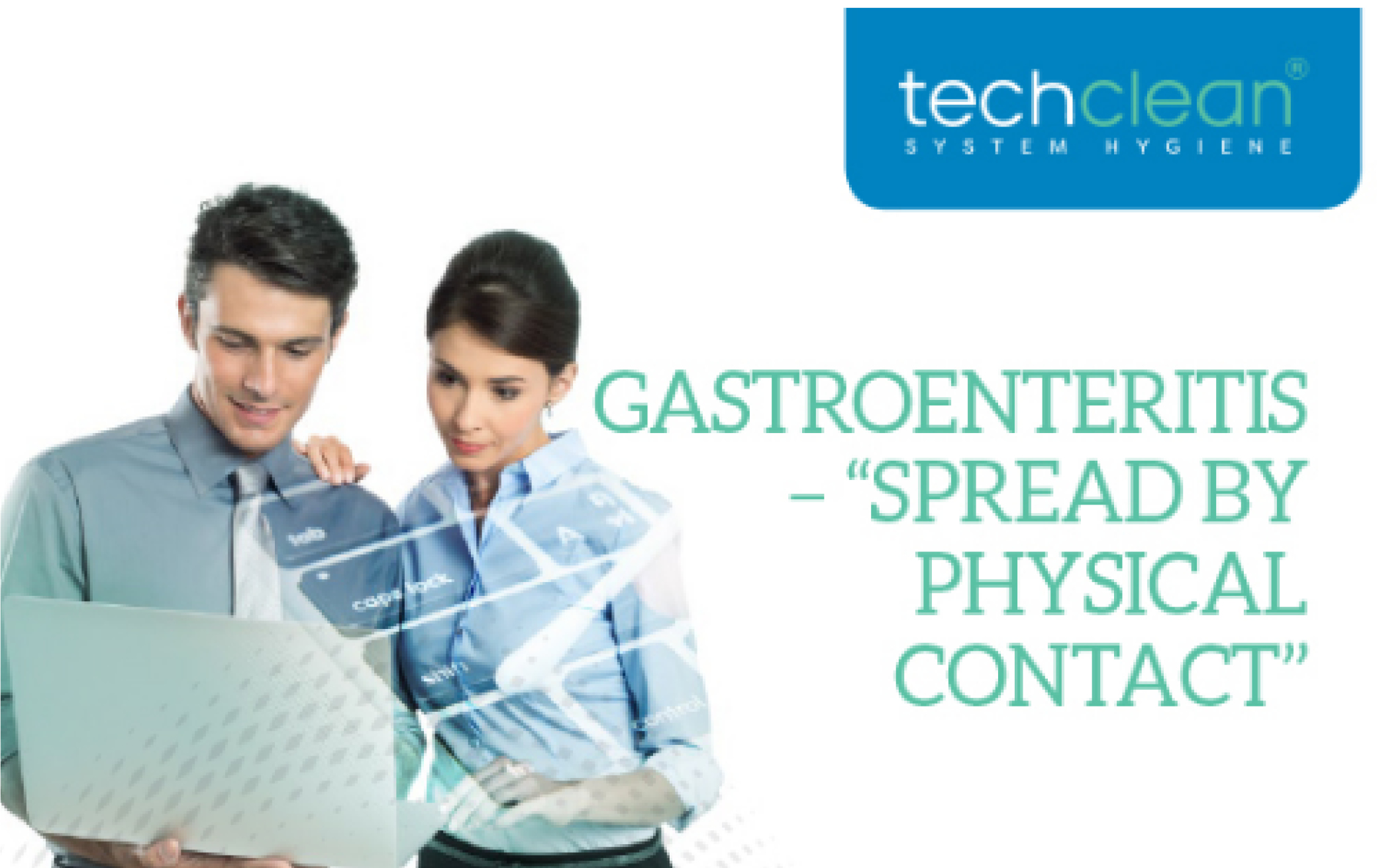 Gastroenteritis – spread by physical contact