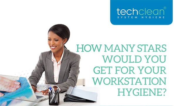 How many stars would you get for your workstation hygiene?